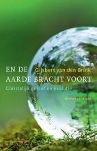 Gijsbert van den Brink En de aarde bracht voort