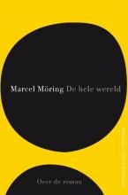 Marcel  Möring De hele wereld