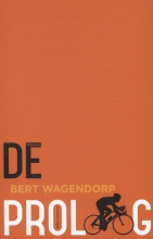 Bert Wagendorp , De proloog