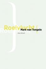 Mark van Tongele , Roeivlucht