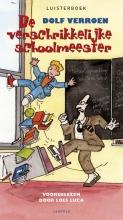 Dolf Verroen , De verschrikkelijke schoolmeester luisterboek