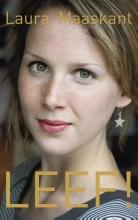 Laura  Maaskant LEEF!