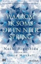 Naoki  Higashida Waarom ik soms op en neer spring