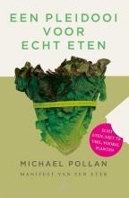 Michael  Pollan Een pleidooi voor echt eten