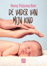 Gerda van Wageningen De vader van mijn kind  - grote letter uitgave