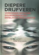 Sjaak Overbeeke , Diepere drijfveren