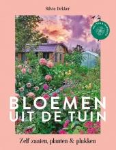 Silvia Dekker , Bloemen uit de tuin