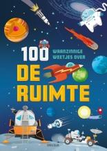 , 100 waanzinnige weetjes over de ruimte