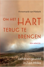 Annemarie van Niekerk , Om het hart terug te brengen