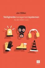 Jan Dillen , Veiligheidsmanagementsystemen