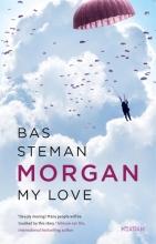 Bas Steman , Morgan, My Love