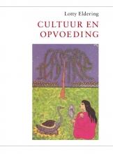 Lotty Eldering , Cultuur en opvoeding