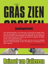 Reinout van Kalleveen Coachingsdrieluik: Gras zien groeien, Alles op de schop en Zand erover (drie boeken)