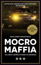 Wouter  Laumans, Marijn  Schrijver Mocro maffia