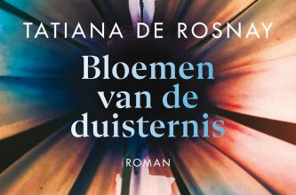 Tatiana de Rosnay , Bloemen van de duisternis