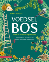 Madelon Oostwoud , Voedselbos
