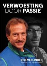Eddy  Veerman Verwoesting door passie