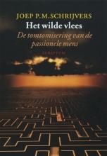 J.P.M. Schrijvers , Het wilde vlees