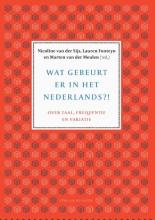 Marten van der Meulen Nicoline van der Sijs  Lauren Fonteyn, Wat gebeurt er in het Nederlands?