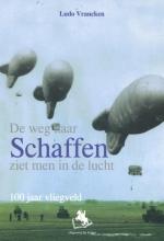 Ludo  Vrancken De weg naar Schaffen ziet men in de lucht.
