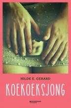 Hilde E. Gerard , Koekoeksjong
