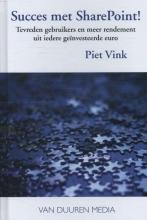 Piet  Vink Succes met SharePoint!