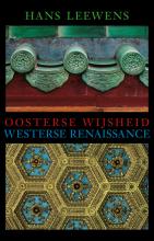 Leewens, H. Oosterse wijsheid en westerse renaissance