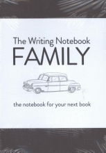 Shaun  Levin The Writing Notebook: Family