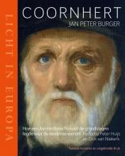 Jan Peter  Burger Coornhert - Licht in Europa