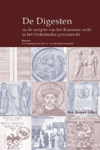 , De Digesten en de receptie van het Romeinse recht in het Nederlandse privaatrecht
