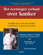 Brian S.  Peskin Het verzwegen verhaal over kanker