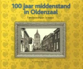 Ben  Siemerink 100 jaar middenstand in Oldenzaal
