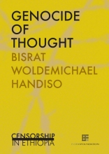 Handiso Bisrat  Woldemichael Genocide of thoughts