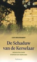Luk Bouckaert , De schaduw van de kerselaar