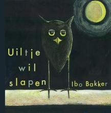 Ibo  Bakker Uiltje wil slapen