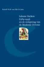 Rudolf van Dijk , Salome Sticken (1369-1449) en de oorsprong van de Moderne Devotie