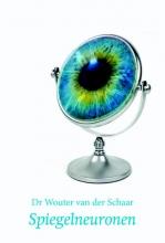 Wouter van der Schaar , Spiegelneuronen