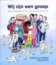 Nathalie van Kordelaar, Mirjam  Zwaan Wij zijn een groep
