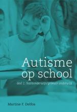 Martine  Delfos Autisme op school 1 basisonderwijs primair onderwijs
