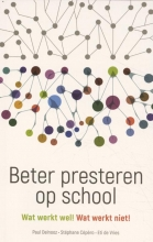 Paul  Delnooz, Stephane  Cepero, Eti de Vries Beter presteren op school