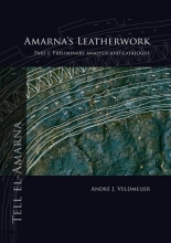André Veldmeijer , Amarna`s leatherwork part I. Preliminary analysis and catalogue