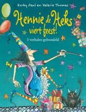 Valerie  Thomas Hennie de heks viert feest!