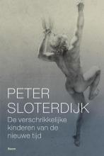 Peter Sloterdijk , De verschrikkelijke kinderen van de nieuwe tijd