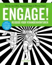 Wouter Visser Woody van Olffen  Raymond Maas, Engage! (herziene editie)
