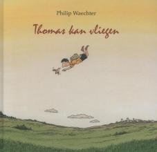 Philip  Waechter Thomas kan vliegen