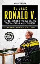 Jim de Koning , De zaak Ronald V.
