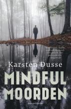 Karsten Dusse , Mindful Moorden