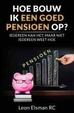 Leon Elsman RC , Hoe bouw ik een goed pensioen op?