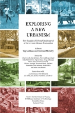 Michael W. Mehaffy , Exploring a New Urbanism