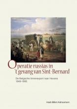 Huib Billiet Adriaansen , Operatie russias in `t gevang van Sint-Bernard